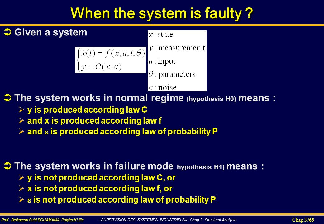 When the system is faulty