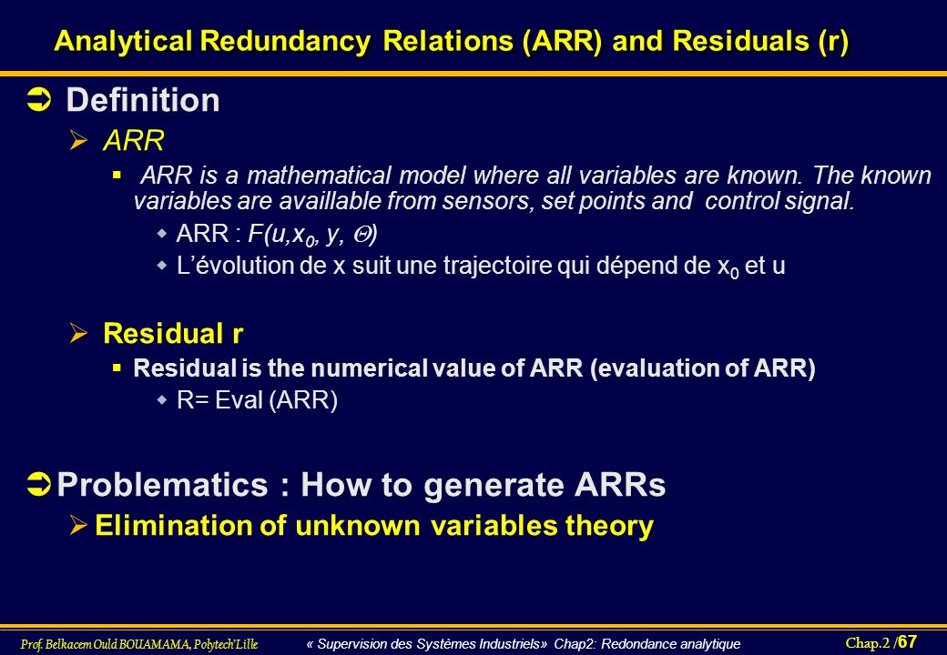Analytical Redundancy Relations (ARR) and Residuals (r)