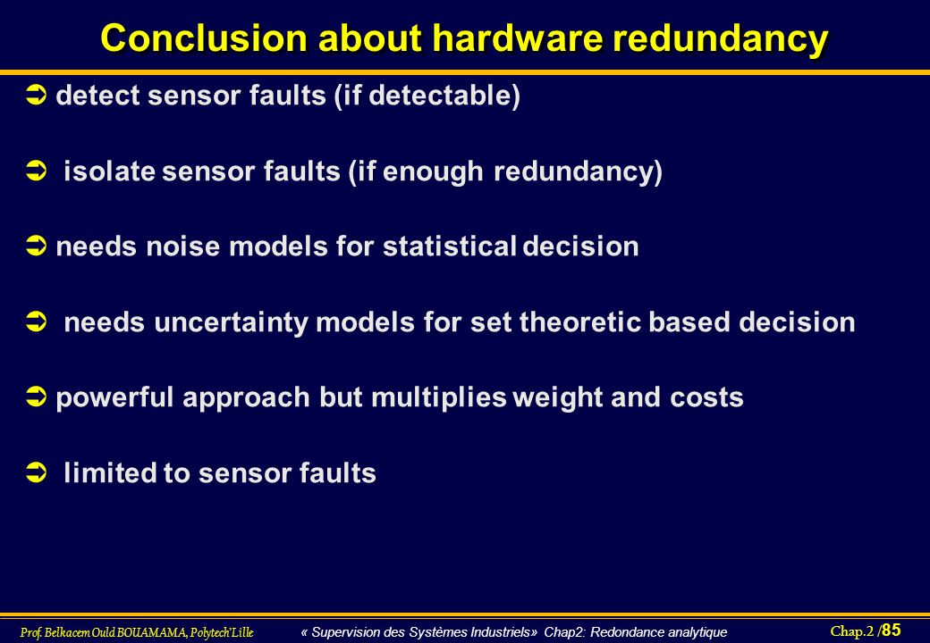 Conclusion about hardware redundancy