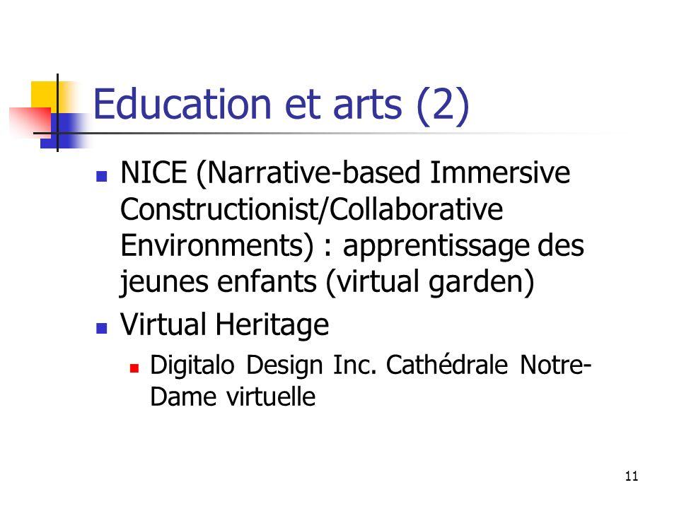 Education et arts (2) NICE (Narrative-based Immersive Constructionist/Collaborative Environments) : apprentissage des jeunes enfants (virtual garden)