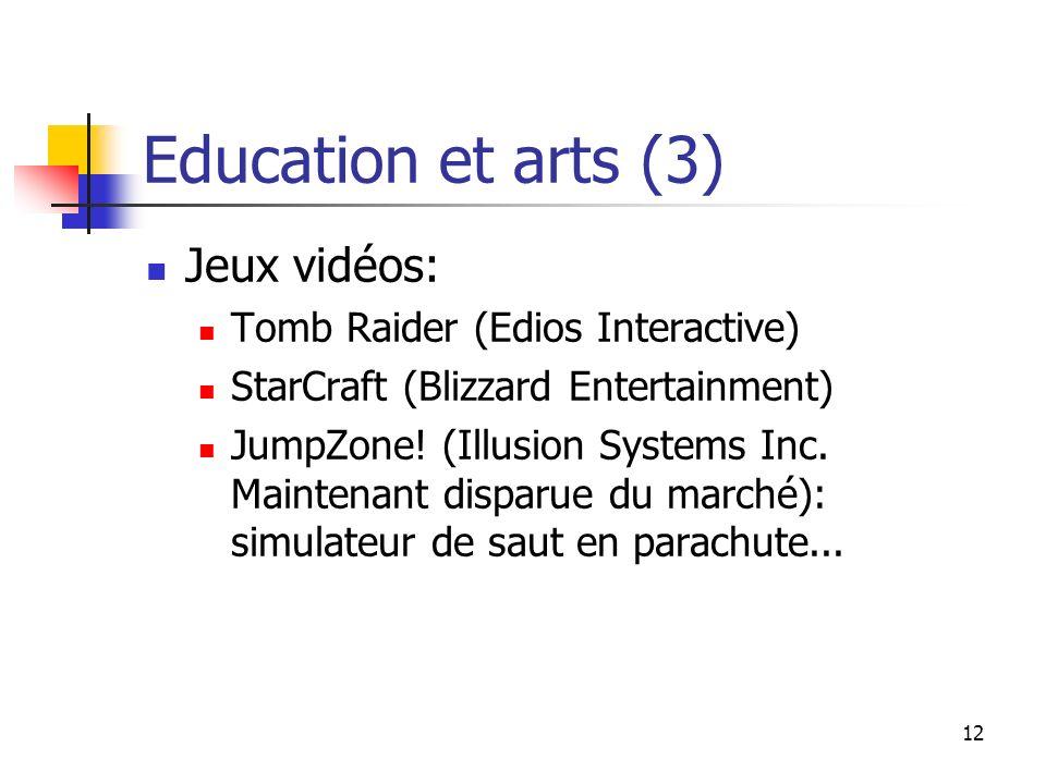 Education et arts (3) Jeux vidéos: Tomb Raider (Edios Interactive)