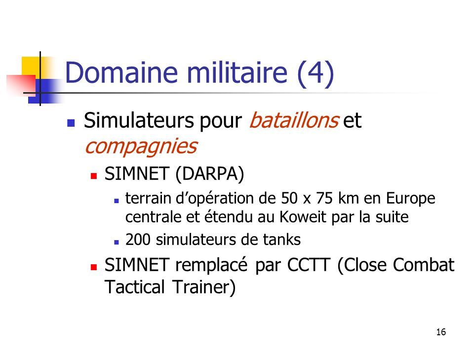Domaine militaire (4) Simulateurs pour bataillons et compagnies