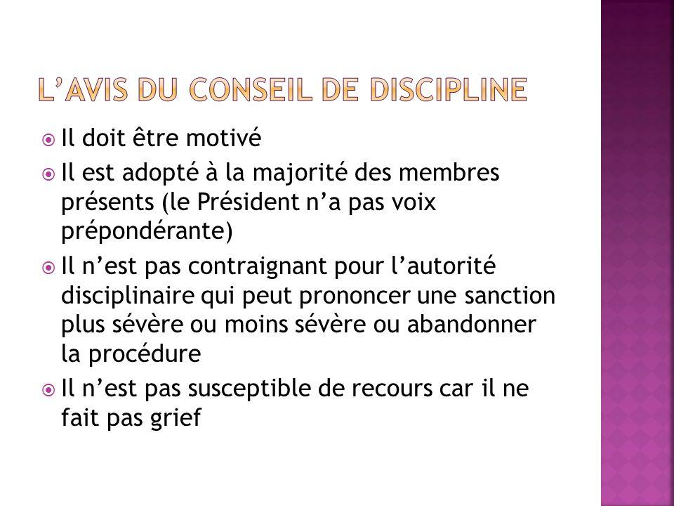 L'avis du Conseil de discipline