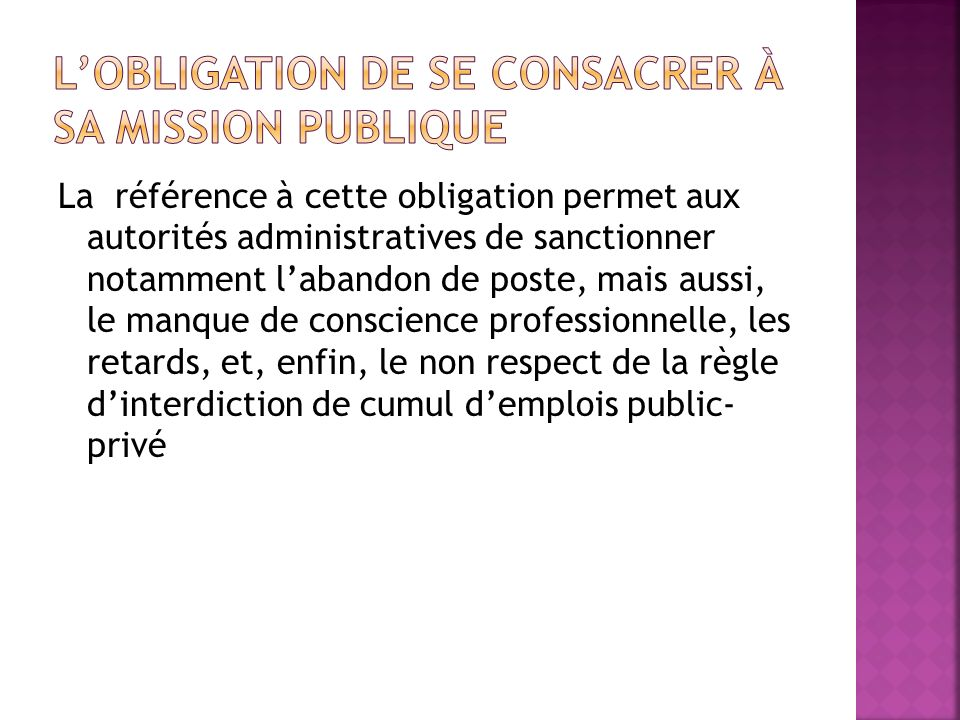 L'obligation de se consacrer à sa mission publique