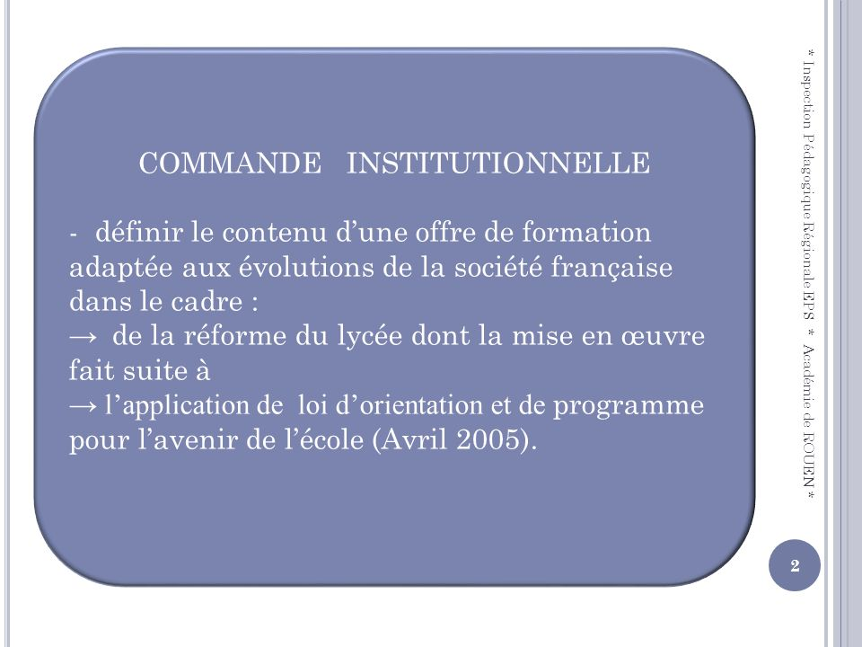 COMMANDE INSTITUTIONNELLE