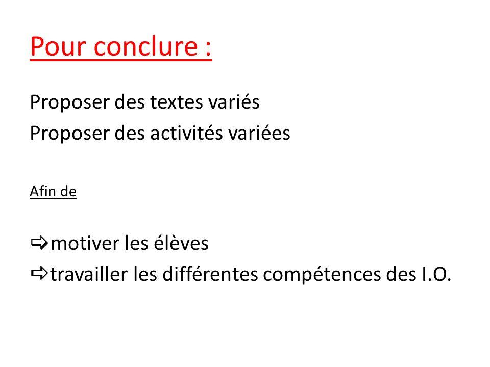 Pour conclure : Proposer des textes variés