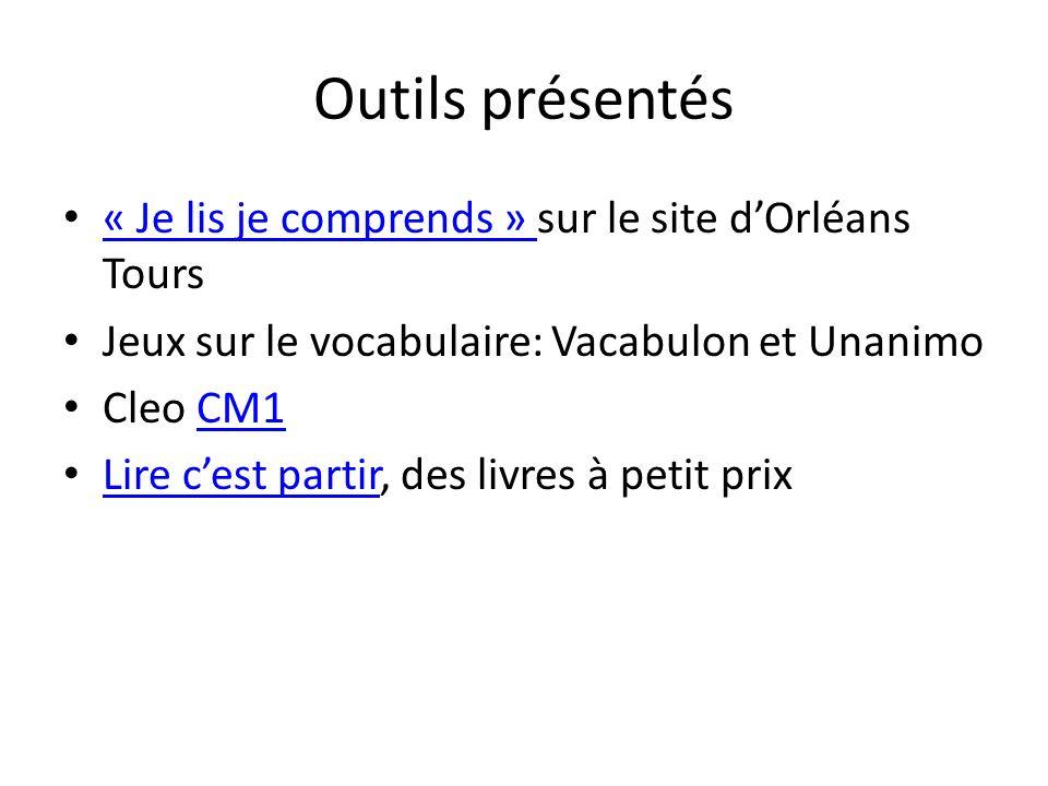 Outils présentés « Je lis je comprends » sur le site d'Orléans Tours