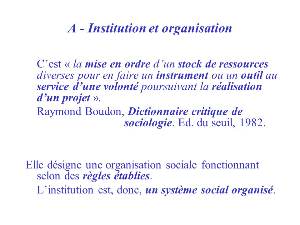 A - Institution et organisation