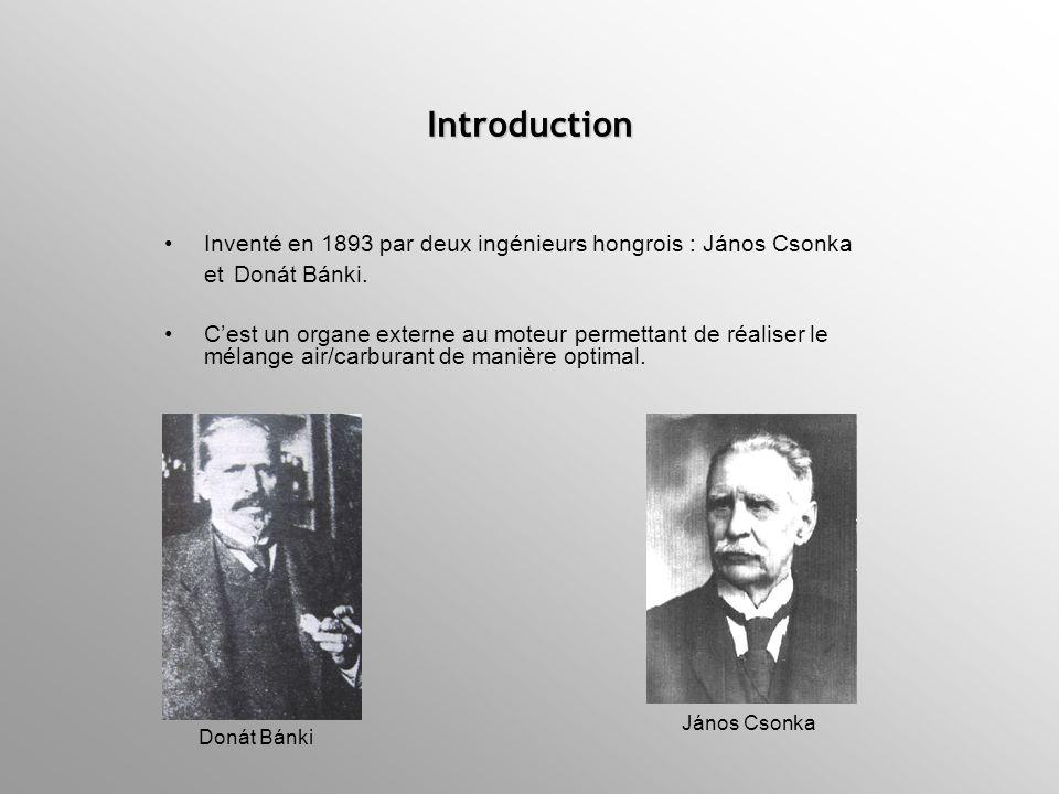 Introduction Inventé en 1893 par deux ingénieurs hongrois : János Csonka et Donát Bánki.