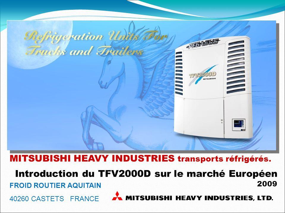 Introduction du TFV2000D sur le marché Européen