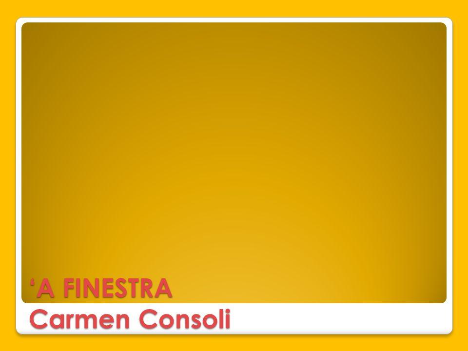 'A FINESTRA Carmen Consoli