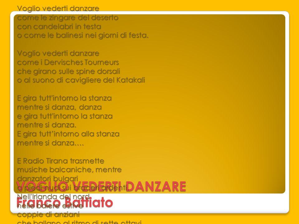 VOGLIO VEDERTI DANZARE Franco Battiato