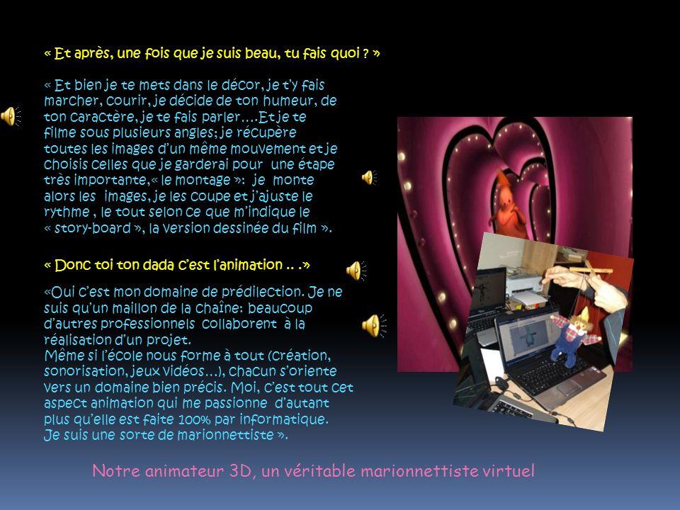 Notre animateur 3D, un véritable marionnettiste virtuel