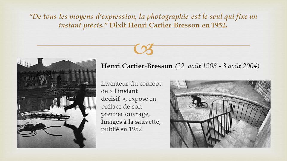Henri Cartier-Bresson (22 août 1908 - 3 août 2004)