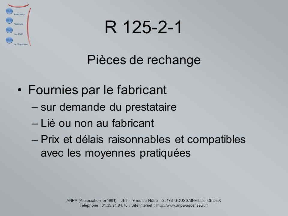 R 125-2-1 Pièces de rechange Fournies par le fabricant