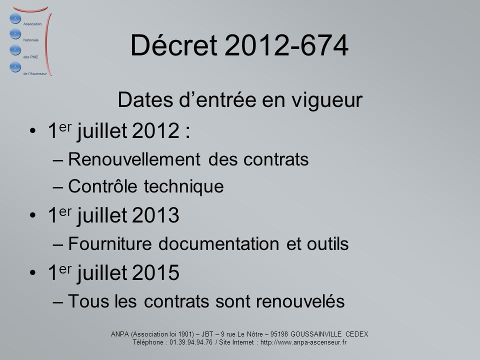 Dates d'entrée en vigueur