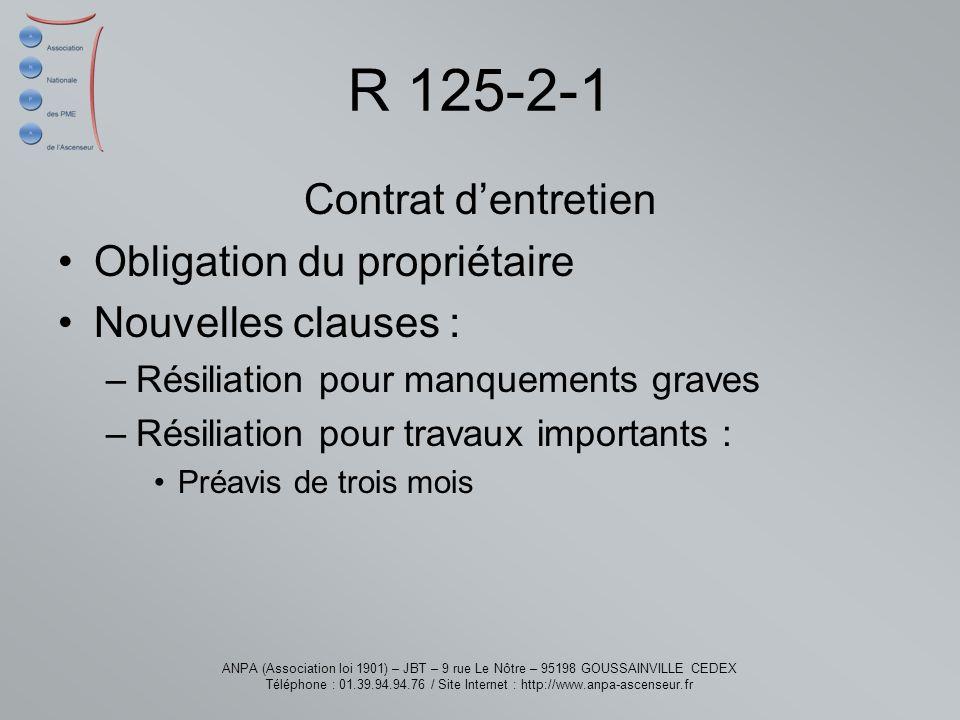 R 125-2-1 Contrat d'entretien Obligation du propriétaire