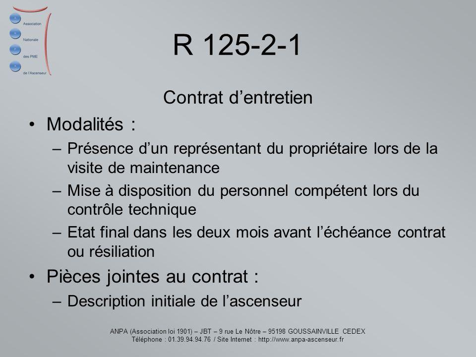 R 125-2-1 Contrat d'entretien Modalités : Pièces jointes au contrat :