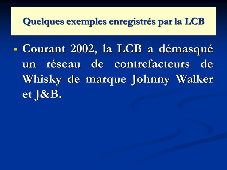 Quelques exemples enregistrés par la LCB