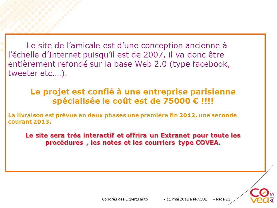 Le site de l'amicale est d'une conception ancienne à l'échelle d'Internet puisqu'il est de 2007, il va donc être entièrement refondé sur la base Web 2.0 (type facebook, tweeter etc.…).
