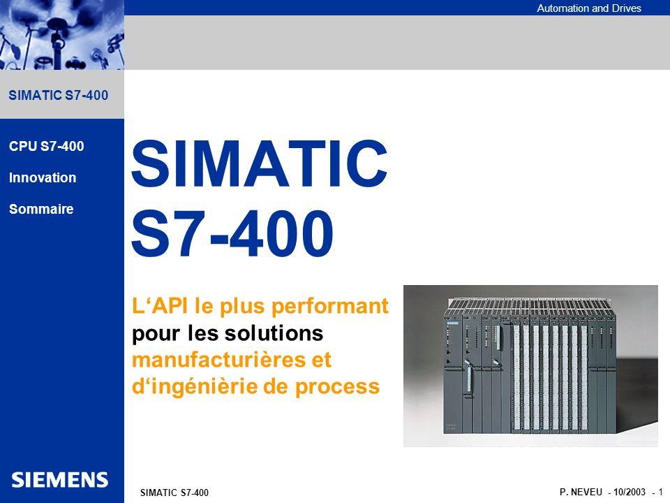 SIMATIC S7-400 CPU S7-400. Innovation. Sommaire. L'API le plus performant pour les solutions manufacturières et d'ingénièrie de process.
