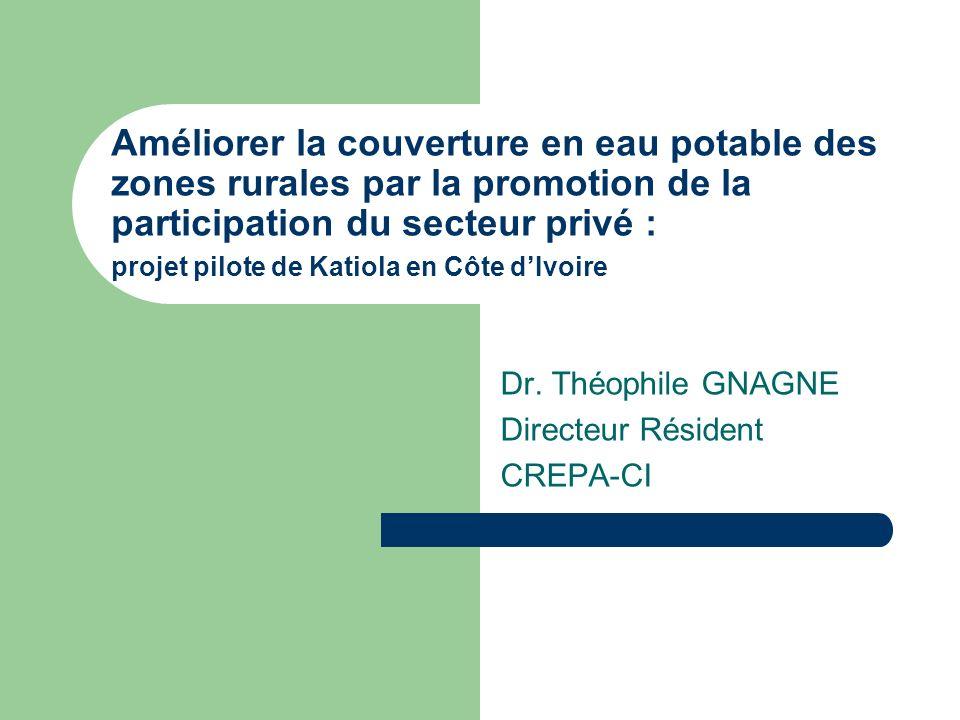 Dr. Théophile GNAGNE Directeur Résident CREPA-CI