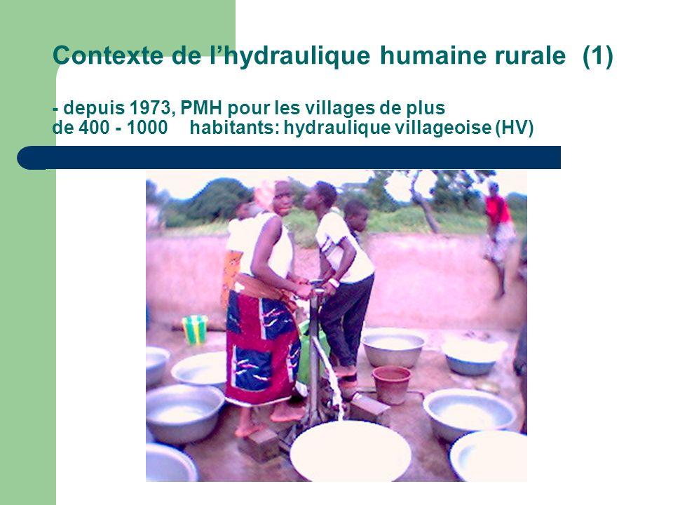 Contexte de l'hydraulique humaine rurale (1) - depuis 1973, PMH pour les villages de plus de 400 - 1000 habitants: hydraulique villageoise (HV)