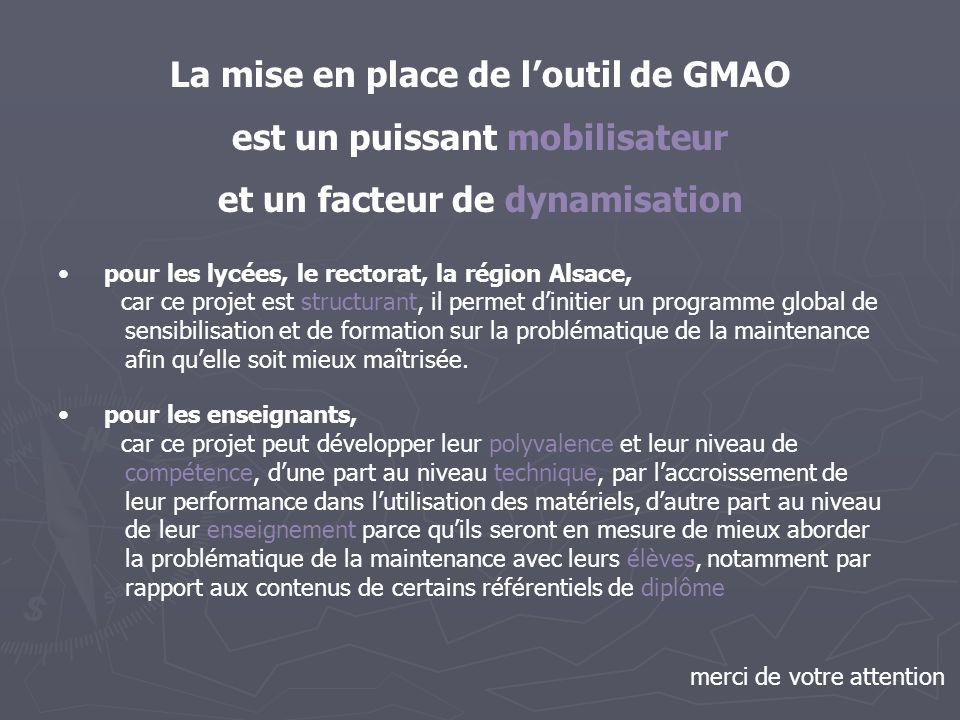 La mise en place de l'outil de GMAO est un puissant mobilisateur