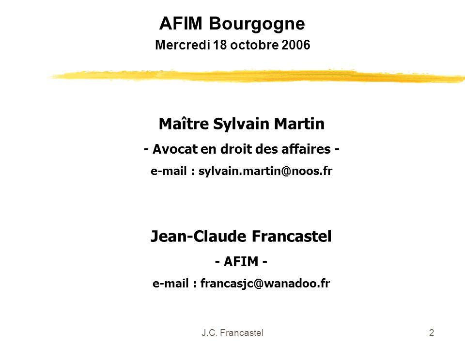 AFIM Bourgogne Maître Sylvain Martin Jean-Claude Francastel