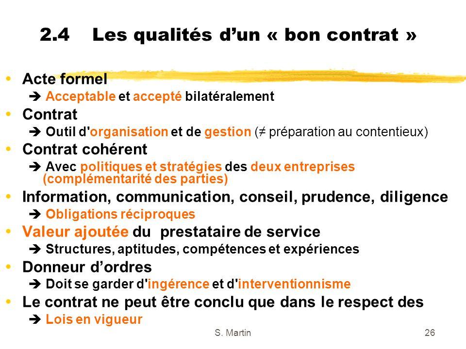 2.4 Les qualités d'un « bon contrat »