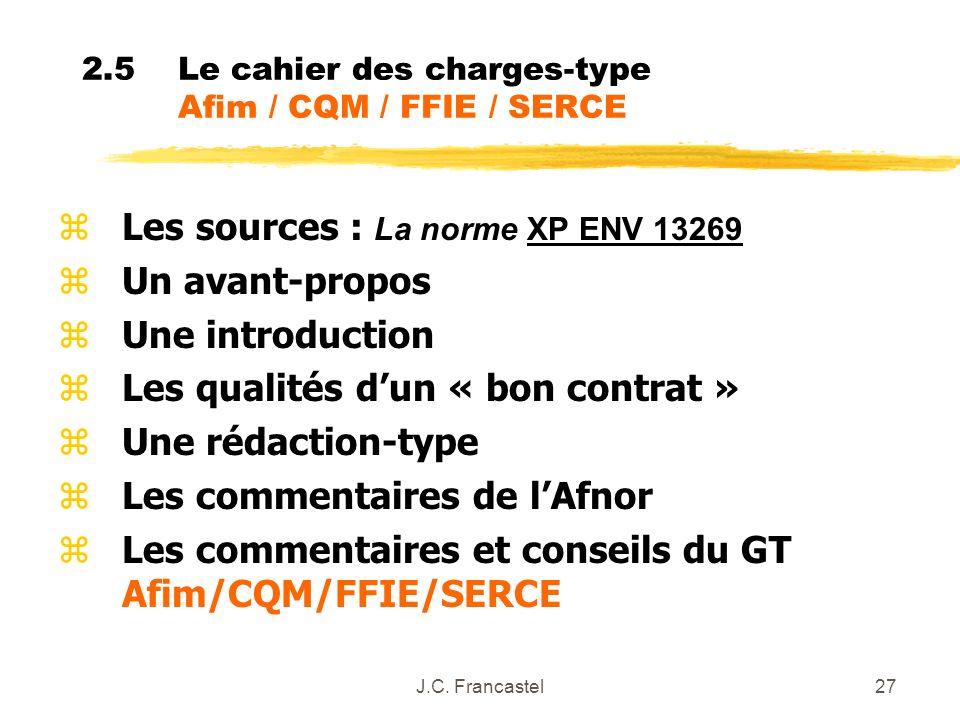 2.5 Le cahier des charges-type Afim / CQM / FFIE / SERCE