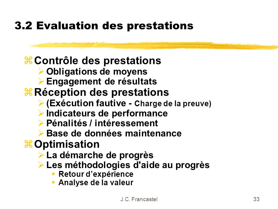 3.2 Evaluation des prestations