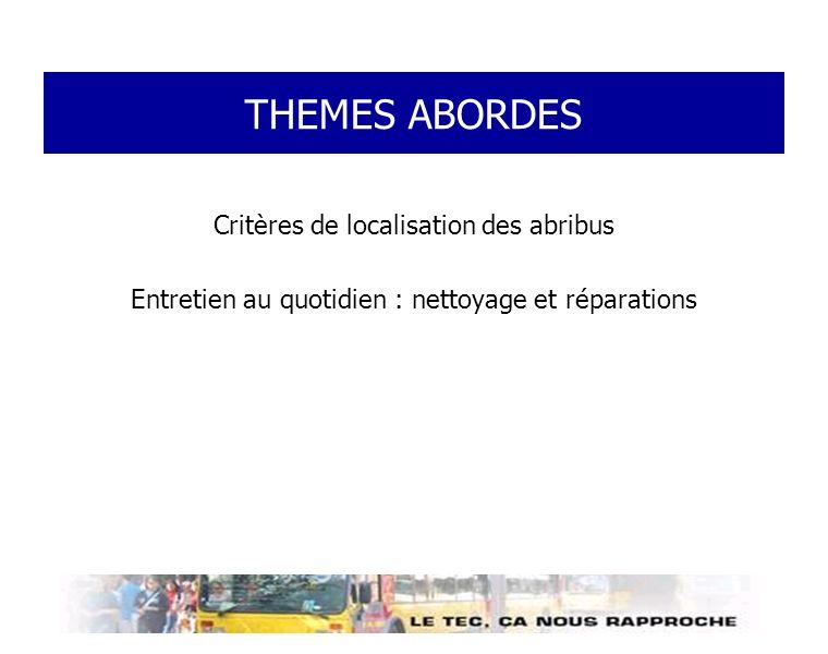 THEMES ABORDES Critères de localisation des abribus