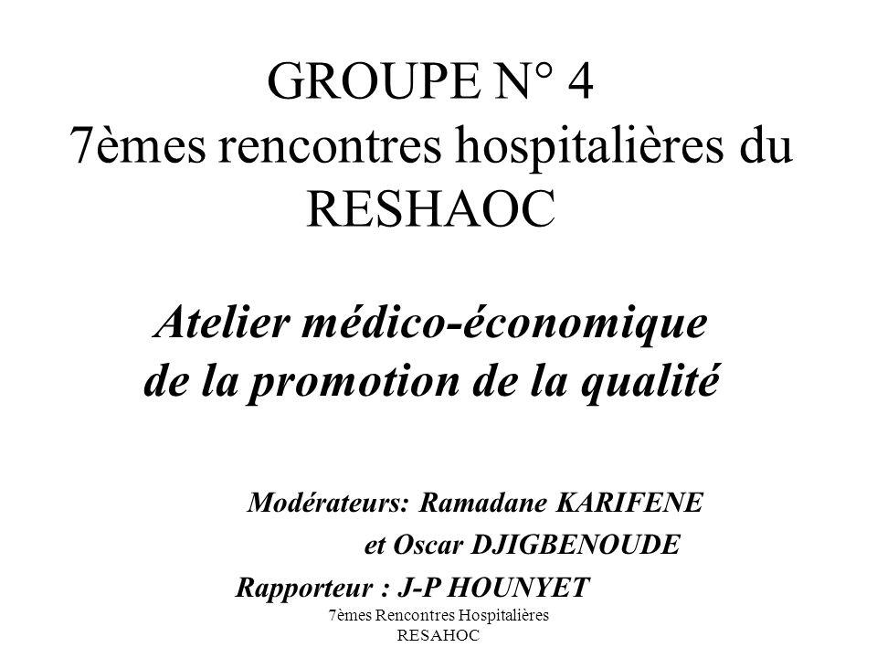 GROUPE N° 4 7èmes rencontres hospitalières du RESHAOC