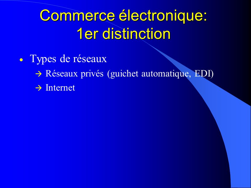 Commerce électronique: 1er distinction