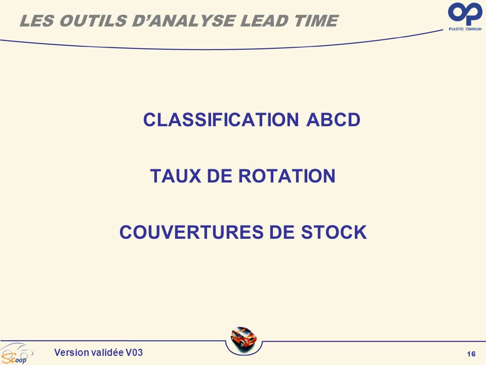 LES OUTILS D'ANALYSE LEAD TIME
