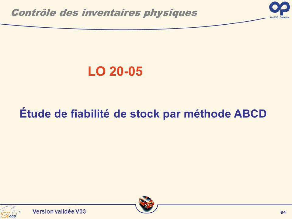 LO 20-05 Étude de fiabilité de stock par méthode ABCD