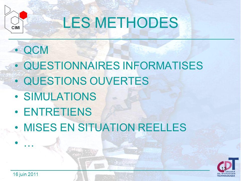 LES METHODES QCM QUESTIONNAIRES INFORMATISES QUESTIONS OUVERTES
