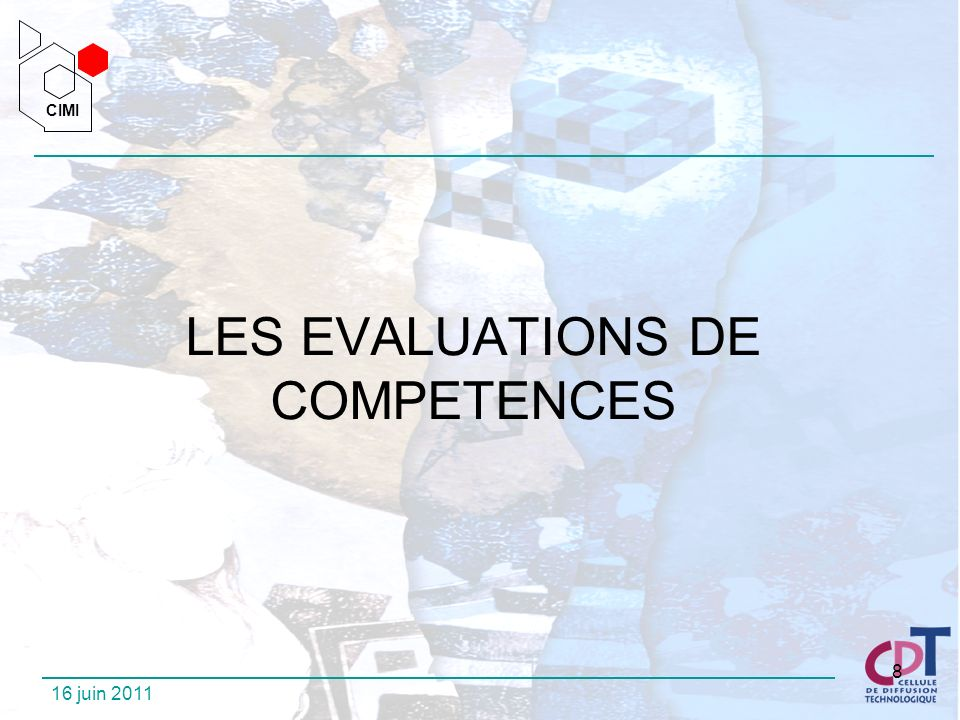 LES EVALUATIONS DE COMPETENCES