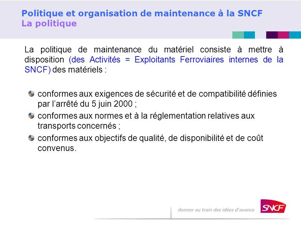 Politique et organisation de maintenance à la SNCF La politique