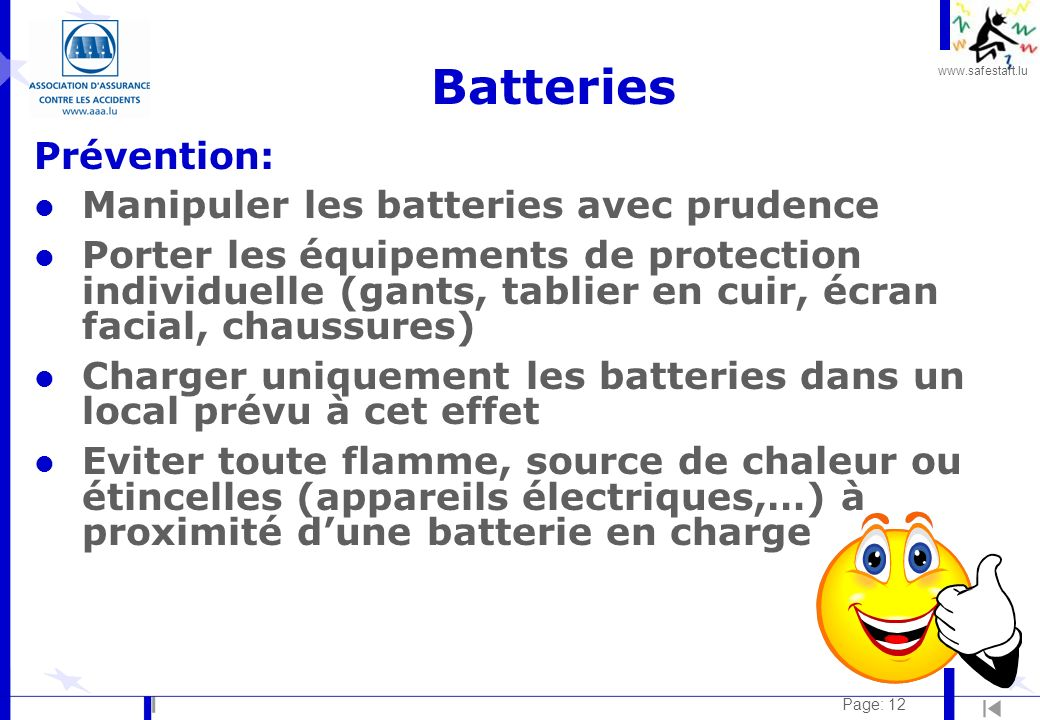 Batteries Prévention: Manipuler les batteries avec prudence
