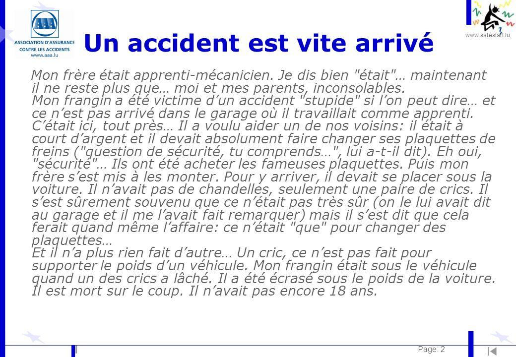Un accident est vite arrivé