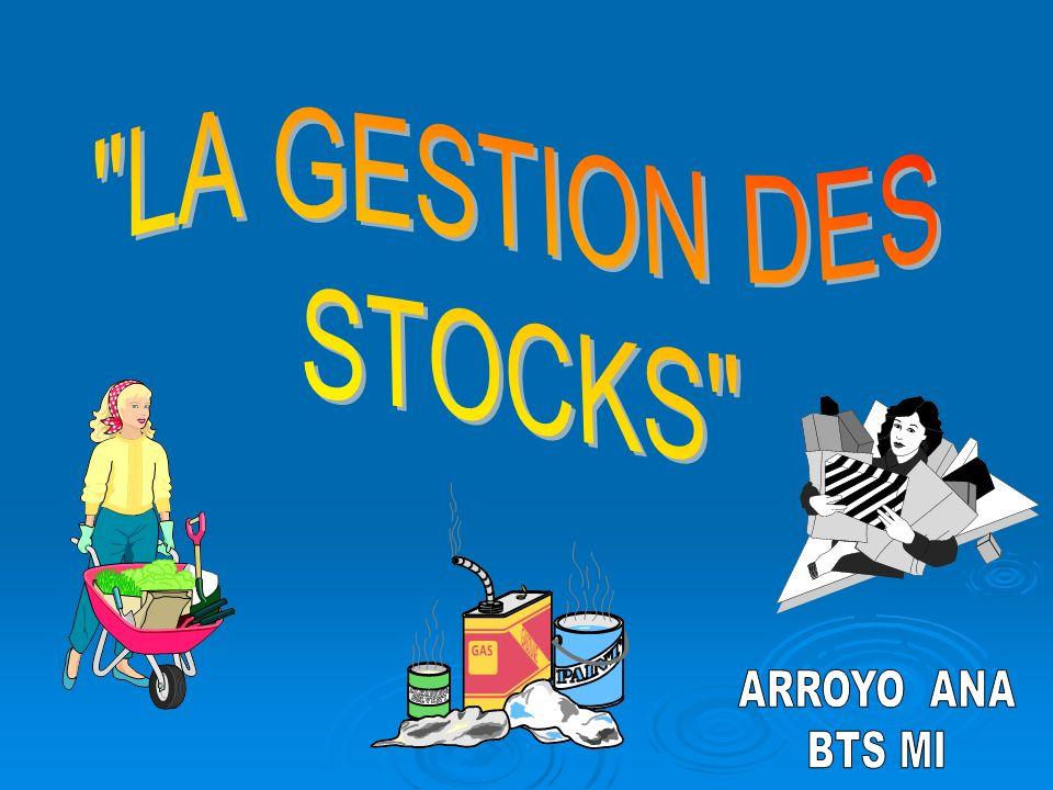 LA GESTION DES STOCKS ARROYO ANA BTS MI