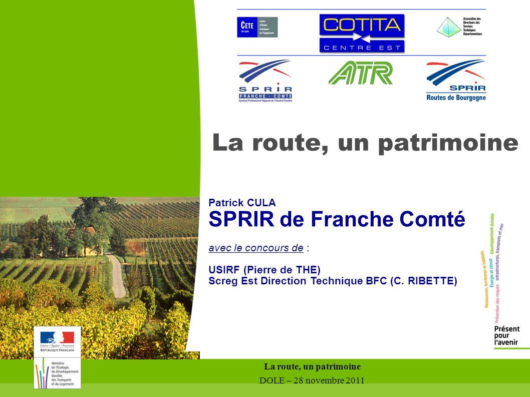 La route, un patrimoine SPRIR de Franche Comté Patrick CULA