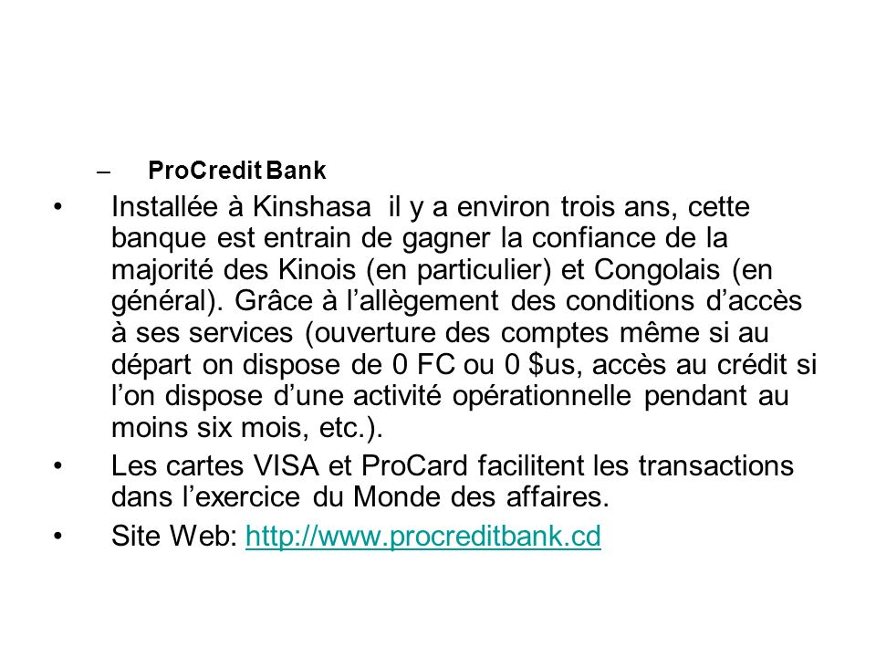 Site Web: http://www.procreditbank.cd