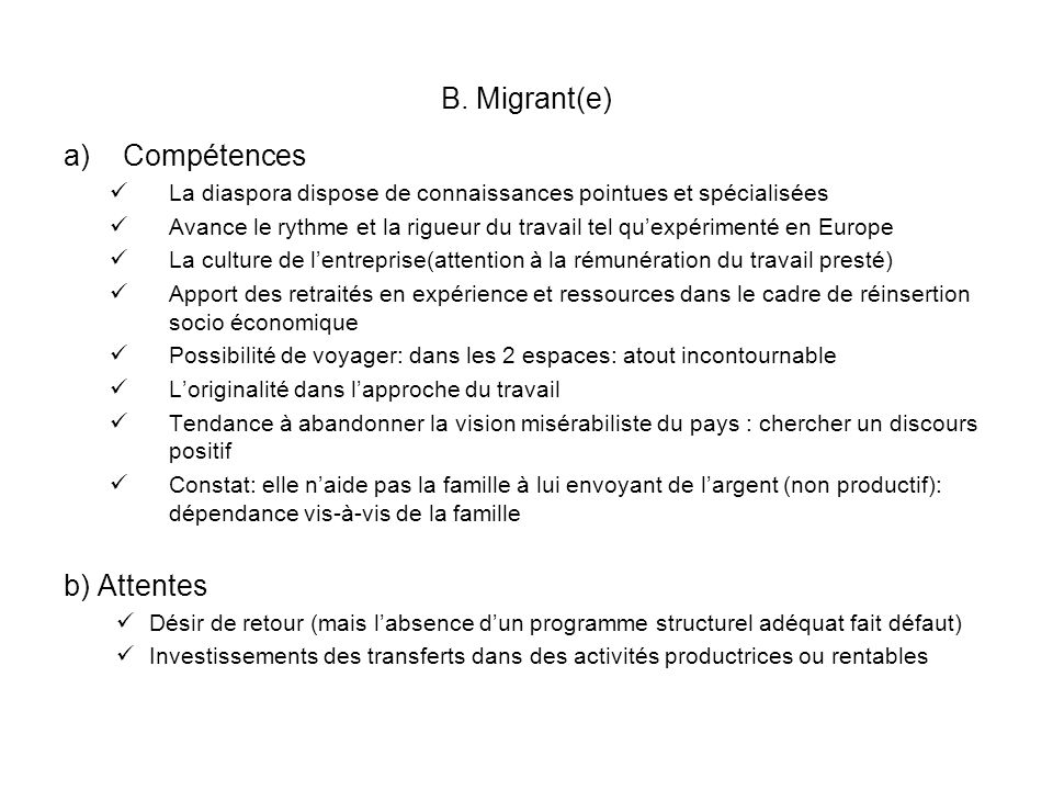 B. Migrant(e) Compétences b) Attentes