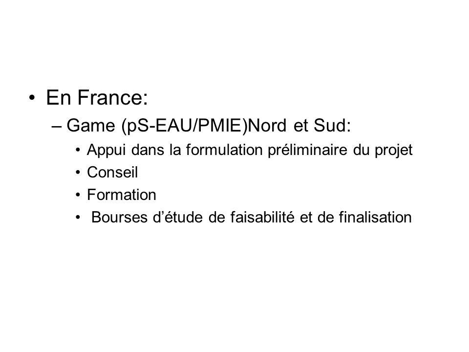 En France: Game (pS-EAU/PMIE)Nord et Sud: