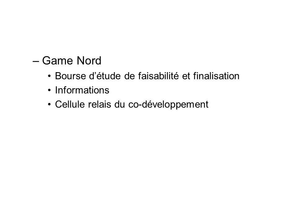Game Nord Bourse d'étude de faisabilité et finalisation Informations