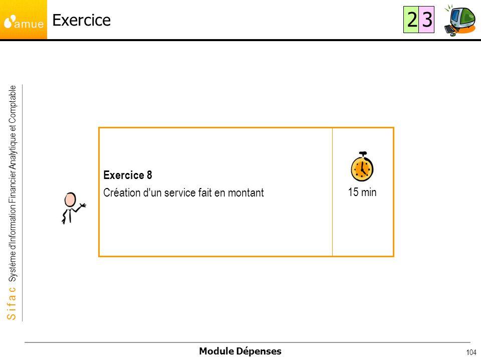 Exercice 2 3 15 min Exercice 8 Création d un service fait en montant