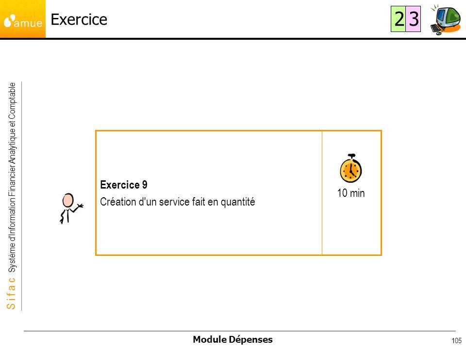 Exercice 2 3 10 min Exercice 9 Création d un service fait en quantité
